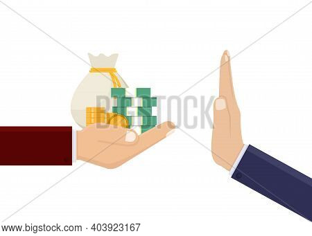 Stop Corruption, Business Hand Hold Money And Give Money Design Vector Illustration
