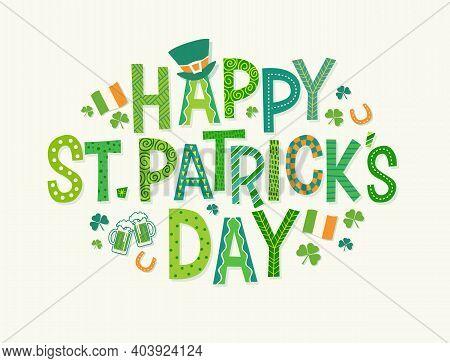 Happy St. Patrick's Day In Decorative Cartoon Doodle Font With Shamrocks, Leprechaun Hat, Irish Flag