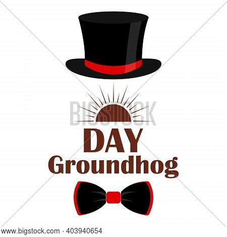 Happy Groundhog Day. Text Of The Inscription. Vector Illustration. Design For Printing Greeting Card