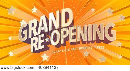 Grand Opening Or Re Opening Vector Illustration, Background With Graphic Festive Elements