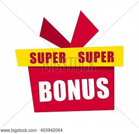 Banner Super Bonus Red Gift Box Super Bonus.