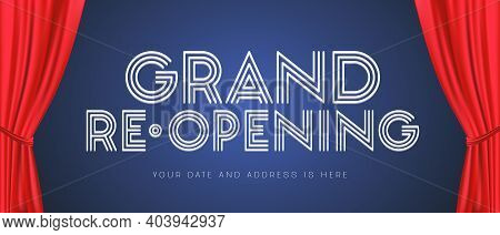 Grand Opening Or Re-opening Vector Illustration, Background With Sign And Red Curtains