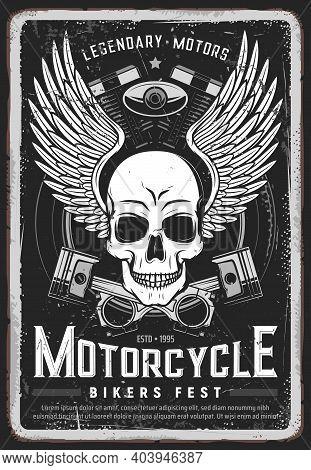 Motorcycle Bikers Festival Grungy Poster. Human Skull, Angel Wings And Motorbike Engine Crossed Pist