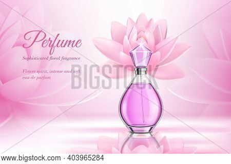 Perfume Product Rose Composition For Advertising Of Eau De Parfum With Floral Fragrance Realistic Ve