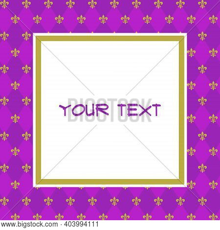Mardi Gras Square Frame With Purple Argyle And Gold Heraldic Lilies For Greeting Cards, Invitations,