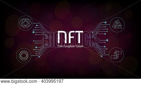 Nft Non Fungible Tokens Infographics With Pcb Tracks And Unique Tokens On Dark Background. Pay For U