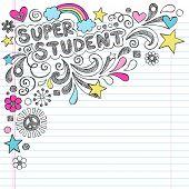 Super Student Back to School Praise Hand Lettering Sketchy Notebook Doodles- Hand-Drawn Illustration Design Elements on Lined Sketchbook Paper Background poster