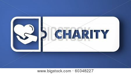 Charity Concept. White Button on Blue Background in Flat Design Style. poster