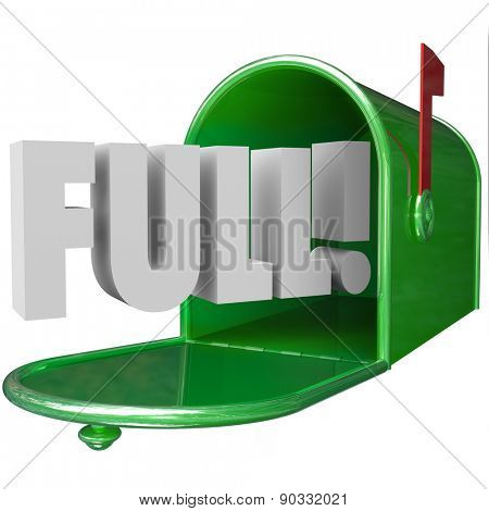 Full Word in 3d letters in a green metal mailbox to illustrate junk messages overflowing an email inbox