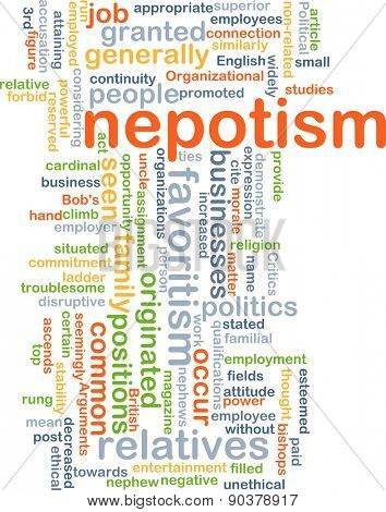 Background concept wordcloud illustration of nepotism
