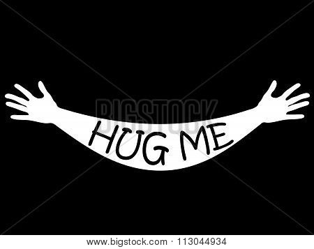 Hug me written in open arms and hands, vector