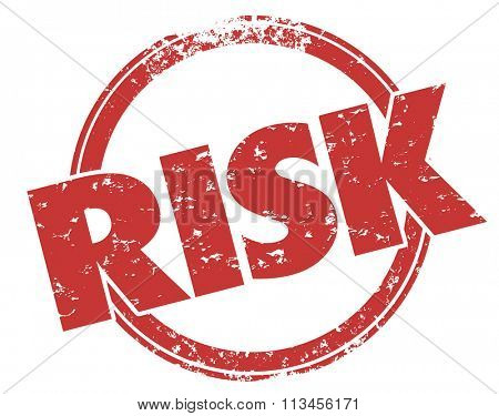 Risk word stamped in grunge red ink style to illustrate danger or liability that should be mitigated, avoided or reduced