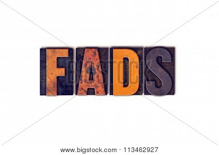 Fads Concept Isolated Letterpress Type