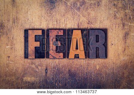Fear Concept Wooden Letterpress Type