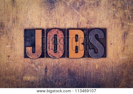 Jobs Concept Wooden Letterpress Type