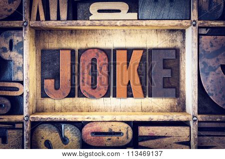 Joke Concept Letterpress Type