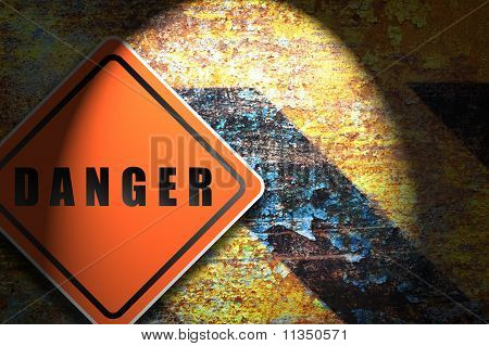 Traffic Sign Danger Rusty Wall Background.