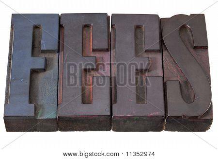 Fees - Word In Letterpress Type