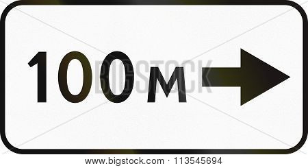 Supplementary Road Sign Used In Russia - 100 Meters To The Right