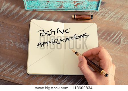 Motivational Concept With Handwritten Text Positive Affirmations