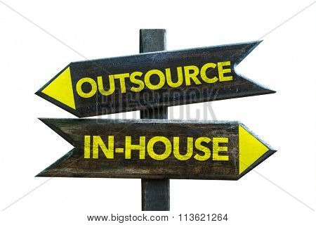 Outsource / In-House signpost isolated on white background