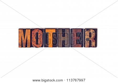 Mother Concept Isolated Letterpress Type
