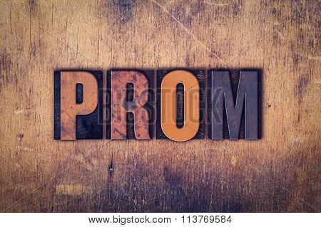Prom Concept Wooden Letterpress Type