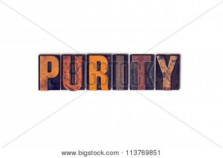 """The word """"Purity"""" written in isolated vintage wooden letterpress type on a white background. poster"""