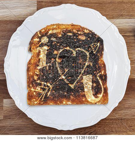 Burnt Toast I Love You