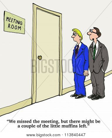 Missed the Meeting