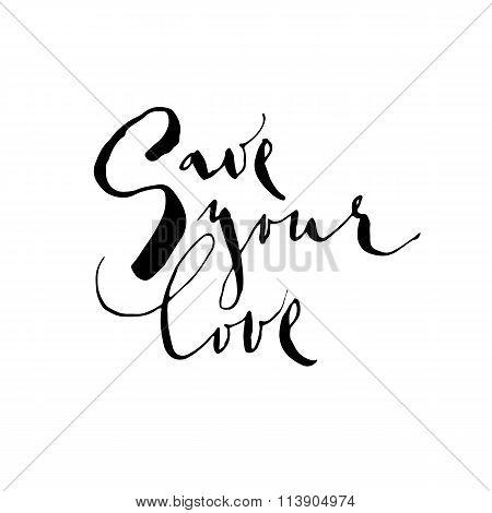 Save yor love