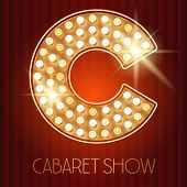 Vector shiny gold lamp alphabet in cabaret show style. Letter C poster