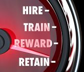 Hire Train Reward Retain words on a red speedometer to illustrate human resources best practices processes for new employees poster