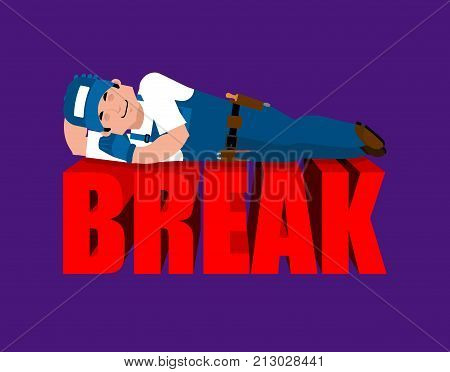 Break In Working Time. Plumber Sleeping. Fitter Asleep. Job Time Out.  Vector Illustration.