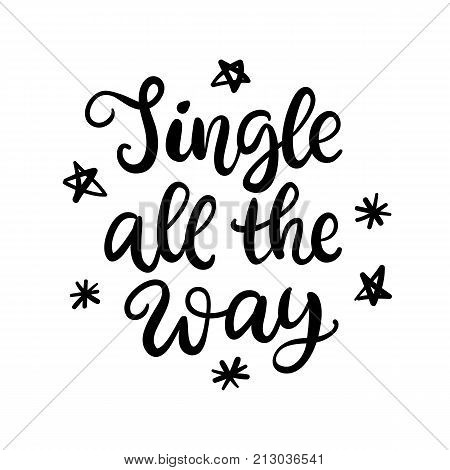 Christmas ink hand lettering. Jingle all the way phrase. Greeting card with brush calligraphy, isolated on white background. Vector illustration.
