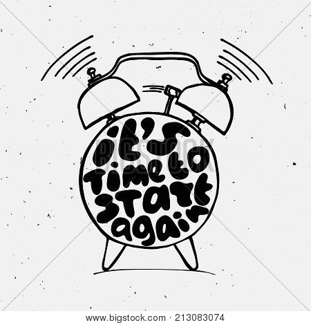 ringing alarm clock with light texture and lettering about you can start again. Time vector Concept illustration. Try again concept letters with alarm isolated on white background.