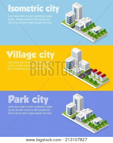 Modern 3D city isometric three-dimensional infographic option banner with colorful isometric city for the business conceptual graphs and diagrams including skyscrapers homes and stores with streets
