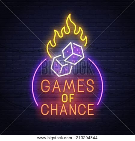 Games of chance neon sign. Neon sign. Casino logo, emblem and label. Bright signboard.