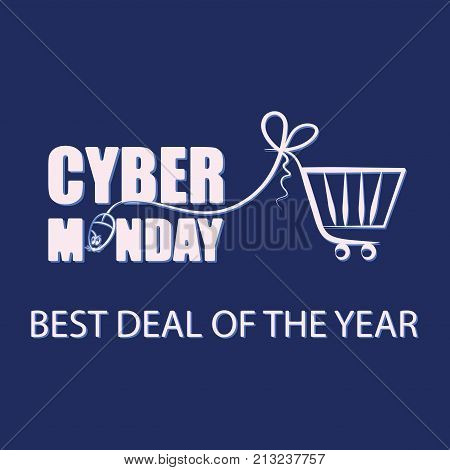 Cyber Monday. Mouse for PC and shopping cart on a dark background. Sale. Background for BEST DEAL OF THE YEAR. Banner, poster, emblem for shopping cartfor the website or for printing