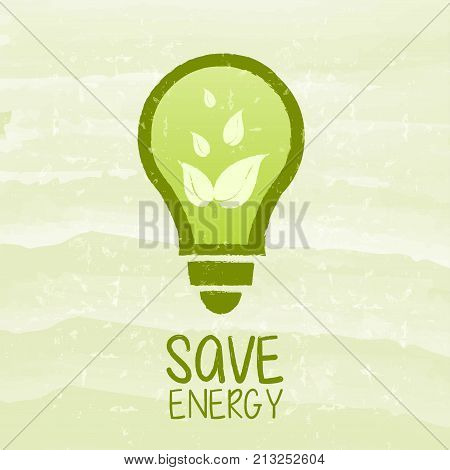 save energy and bulb symbol with leaf - text and sign over green grunge background eco saving and recycling concept vector