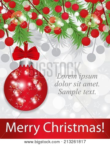 Christmas background with fir branches and holly berries red bauble with bow. Vector illustration.