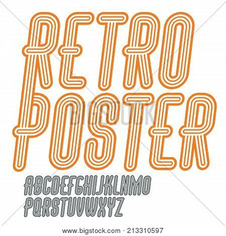 Vector Retro Vintage Capital English Alphabet Letters Collection. Funky Italic Tall Font, Typescript