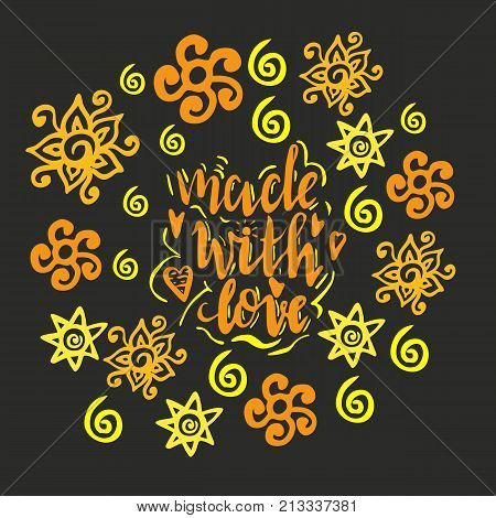 Lettering made with love. Hand drawn vector illustration, brushpen. Hand lettering quote for handcrafted products. Calligraphic logo for handmade goods. Hand writen lettering happy shrovetide with ornaments. National holiday. Vector. Round design.