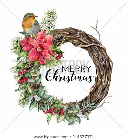 Watercolor Christmas wreath with bird. Hand painted tree frame with robin, poinsettia, holly, snowberry, floral and fir branch isolated on white background. Holiday card
