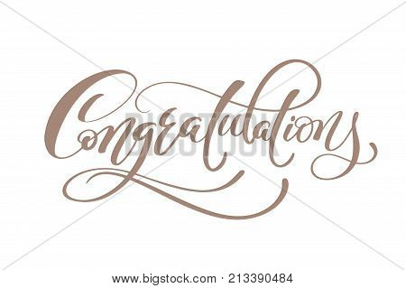 Congratulations Hand lettering Calligraphic greeting inscription. Vector handwritten typography.