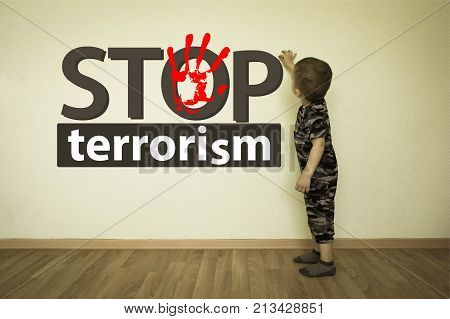 Stop Terrorism Concept. The Boy In Military