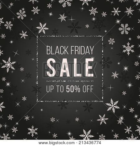 Black Friday Sale Vector Banner Design. Stylish winter creative template with snowflakes, shiny stars, sparkles, silver glittering on dark backdrop. Black friday design template. Black friday banner. Black friday offer. Black friday sticker.