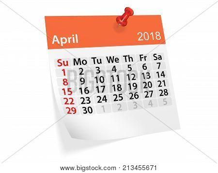 Monthly pinned note calendar for April 2018. 3d illustration