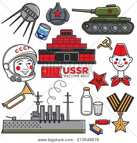 USSR Soviet Union nostalgia travel famous symbols or Russian popular tourist attraction. Russia flag, Aurora cruiser, Mausoleum on Moscow Red Square, pioneer and war battle tank. Vector isolated icons