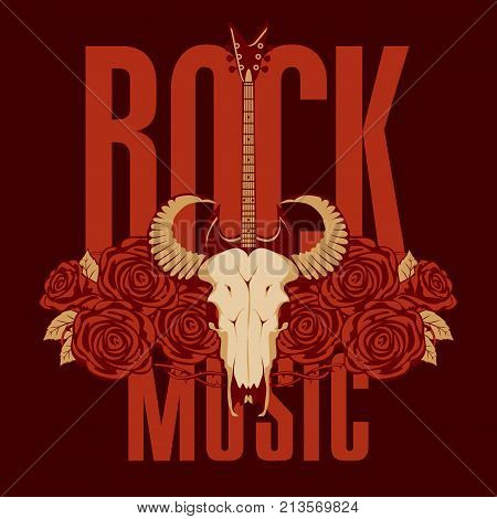 Vector banner or emblem with words Rock music electric guitar a skull of a bull and red roses with barbed wire